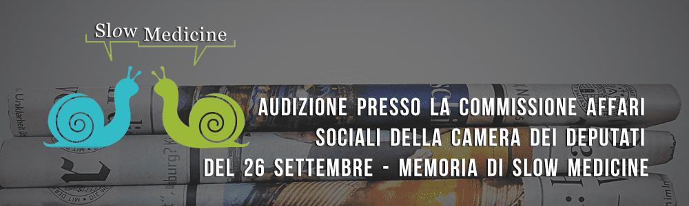 Audizione presso la Commissione Affari sociali della Camera dei deputati del 26 settembre